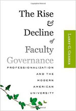 Book Cover - The Rise and Decline of Faculty Governance