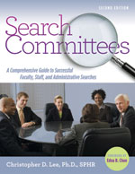 Book Cover - Search Committees: A Comprehensive Guide to Successful Faculty, Staff, and Administrative Searches
